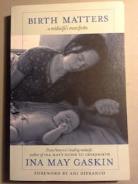 Birth Matters book by Ina May Gaskin Hamilton, L8M