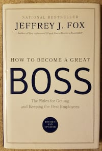 How to Become a Great Boss by Jeffrey J. Fox North Brunswick Township