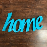 HOME Metal Sign Bakersfield, 93313