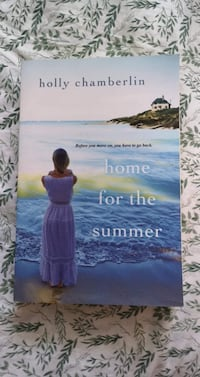 Home for the Summer by Holly Chamberlin Toronto, M6H 3C9