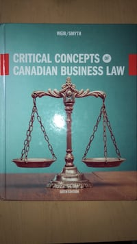 Critical Concepts of Canadian Business Law- Textbook Toronto, M5N 3A7