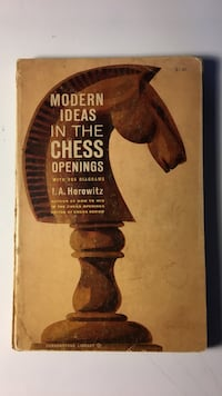Modern ideas in the chess openings horowitz