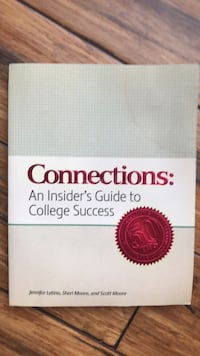 Connections: An Insider's Guide to College Success