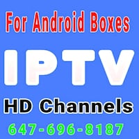 Iptv for Android Boxes / Apple tv / fire stick Brampton