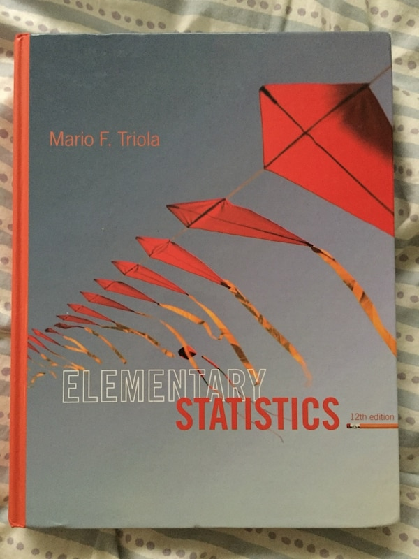 Elementary Statistics 12th edition textbook