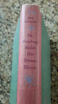 Mr. Blandings Builds His Dream House Copyright 1946. Eric Hodgins