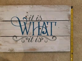 'It is what it is' sign