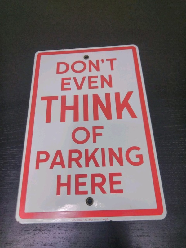 Vintage Signs For Sale >> Don T Even Think Of Parking Here Vintage Signs