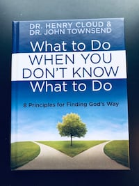 """What to Do When You Don't Know What to Do: 8 Principles for Finding God's Way"" by Dr. Henry Cloud and Dr. John Townsend (Hardback) 6 km"