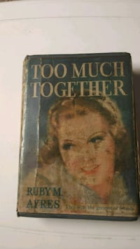 Too much together/ Ruby M Ayres 1st ed Johnstown, 15901