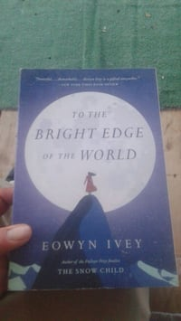 To the bright edge of the world 1st edition 2016