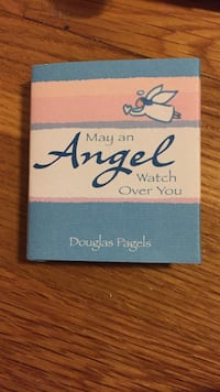 May an angel watch over you by douglas pagels book