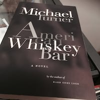 American Whiskey Bar by Michael Turner novel book Burlington, L7L 3Z6