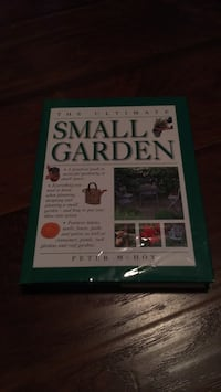 The Ultimate Small Garden Barrie, L4N 8R3
