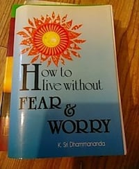 How to live without fear and worry by K. Sri Dhammananda book Snellville, 30039
