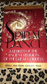 The Spiral Dance - A Rebirth of the Ancient Religion of the Great Goddess...10th Anniversary Edition, Revised & Updated...Softcover...288 pages...Very good condition Lynn, 01905