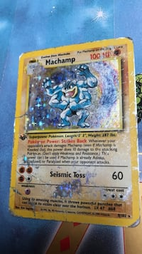1st Edition Machamp worth $1,500 to $3,000 but sense it beat up a bit (but still readable) im selling it for $500 Seattle, 98125