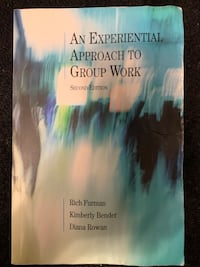 An Experiential Approach to Group Work TEXTBOOK NO MARKINGS.   Toronto, M5K 2A1