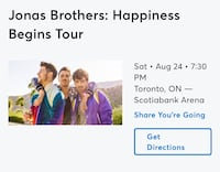 Jonas Brothers Floor tickets sat Aug 24 Bought 220 sell for 150 each Toronto, M1R 3V2