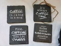 Square, slate, coffee lover coasters, set of 4 Calgary, T3B 1A1