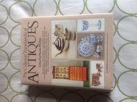The Collector's Encyclopedia of Antiques. Hardcover. Calgary, T2C 0P5