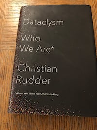 Dataclysm: Who we are by Christian Rudder Los Angeles, 90036