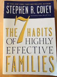 The 7 Habits of Highly Effective Families by Stephen Covey, soft cover - $15 Mississauga, L5L 5P5