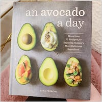 PRICE IS FIRM, PICKUP ONLY - An Avocado A Day Book - Brand New Toronto, M4B 2T2