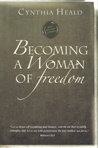 "Book ""Becoming a Woman of Freedom"" by Cynthia Heald"