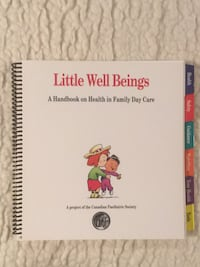 Little Well Beings A Handbook on Health in Family Day Care
