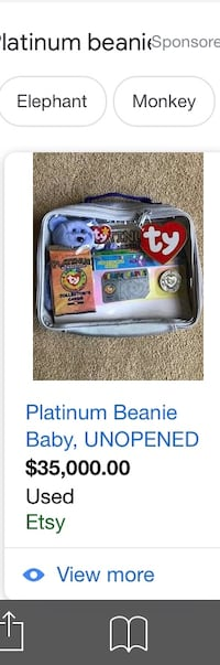 I have this platinum beanie baby set never opened - it goes for  [TL_HIDDEN]  Des Moines, 50320