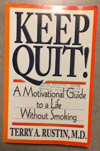 Keep Quit! A Motivational Guide to a Life Without Smoking (Free)  Edmonton, T5R 5X5