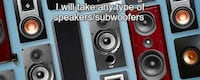 I will take any type of speaker/subwoofer and also audio equipmentment  DAVENPORT