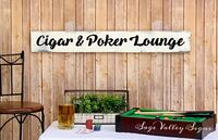 Cigar & Poker Lounge home decor sign, artist made