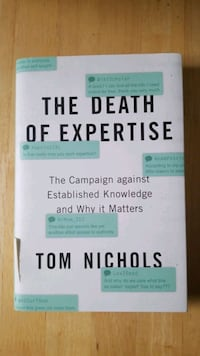 The Death of Expertise by Tom Nichols Silver Spring, 20910