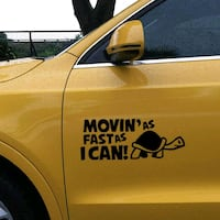 Movin' As Fast as I Can Car Decal Winnipeg