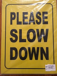 Please Slow Down Yard Sign