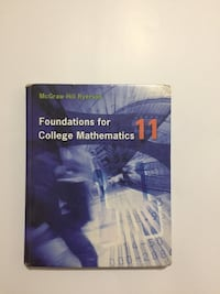 McGraw-Hill Ryerson Foundations of College Math Grade 11 Textbook Toronto, M9V 2A3
