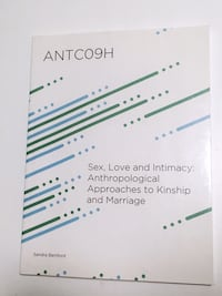 ANTC09H Sex, Love and Intimacy: Anthropological Approaches Book Markham, L3S 1M5
