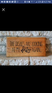 """Handmad3 wooden sign """"The dishes are looking..."""" Frederick, 21703"""