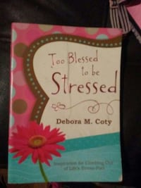 Too Blesseed to be Stressed by Debora M. Coty book Beech Island, 29842