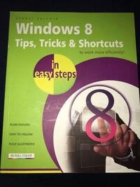 Book: Windows 8, Tips, Tricks, & Shortcuts in easy steps by Stuart Yarnold Fort Lauderdale, 33304