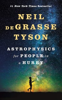 Neil DeGrasse Tyson astrophysics for people in a Hurry Montréal, H1S 2J7