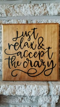 "Handmade wooden sign ""Just relax and accept the.."" Frederick, 21703"