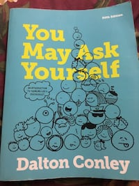 You May Ask Yourself 5th Edition by Dalton Conley Frederick, 21703