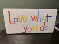 Love what you do sign 446 mi
