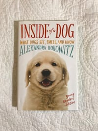 """""""Inside of a Dog"""":Young Readers Edition by Alexandra Horowitz"""
