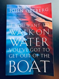 John Ortberg If You Want to Walk on Water, You've Got to Get Out of the Boat (Paperback) Leesburg, 20175