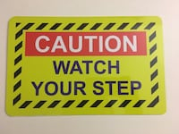 "Caution watch your step signage 11""x7 metal plate"