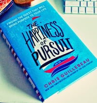 The Happiness of Pursuit - Hardcover, by Chris Guillebeau